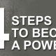Four Steps To Become A Power Player