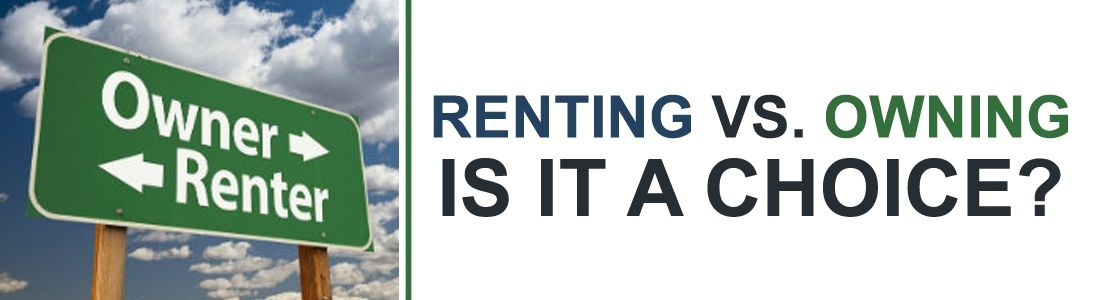 renting vs owning Renting is the new buying that became a kind of mantra after the housing crisis many americans stopped believing that owning a home was a way to build wealth as late as 2013, one report.
